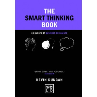 The Smart Thinking Book :60 Bursts of Business Brilliance