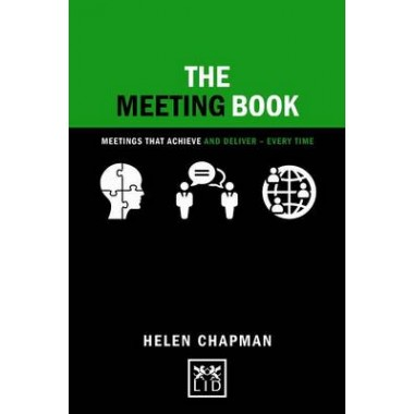The Meeting Book :50 Practical Tips for How to Have an Effective Meeting