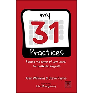 The 31 Practices: Release the Power of Your Values Superhero :2016