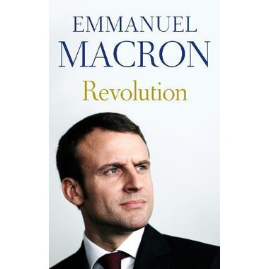 Revolution :the bestselling memoir by France's recently elected president