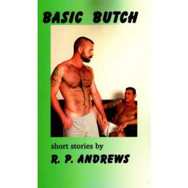 Basic Butch :Short Stories