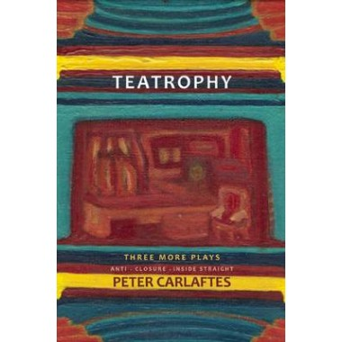 Teatrophy: Three More Plays :Three More Plays