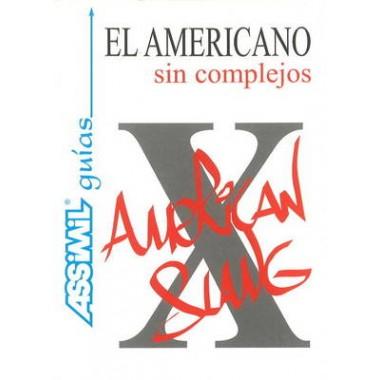 El Americano Sin Complejos