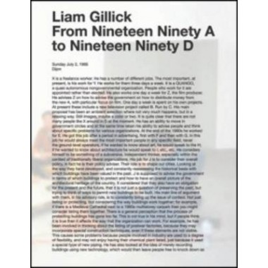 Liam Gillick :From Nineteen Ninety A to Nineteen Ninety D