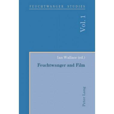 Feuchtwanger and Film- Feuchtwanger und Film