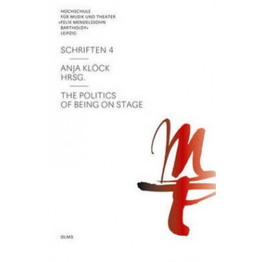 Politics of Being on Stage