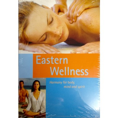 EASTERN WELLNESS HARMONY FOR BODY, MIND