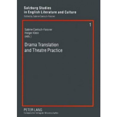 Drama Translation and Theatre Practice :v. 1