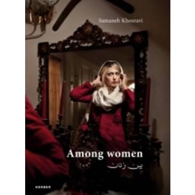 Samaneh Khosravi :Among Women