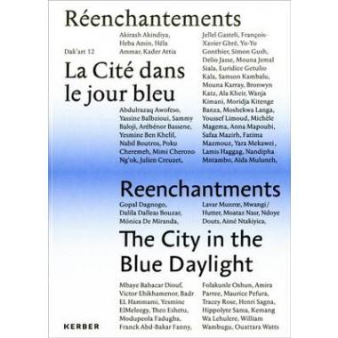 The City in the Blue Daylight :Dakar Biennial 2016 :Volume I