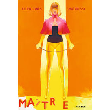 Allen Jones :Maitresse