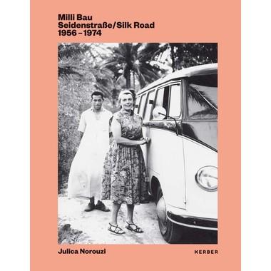 Milli Bau :Silk Road 1956-1974