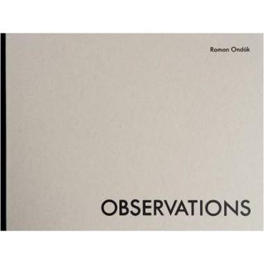 Roman Ondak :Observations