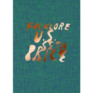 Seth Price :Folklore U.S.