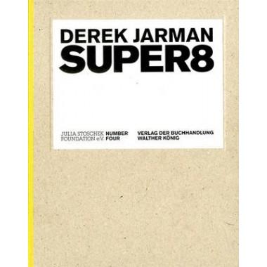 Derek Jarman :Super8