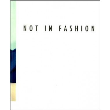 Not in Fashion :Photography and Fashion in the 90s