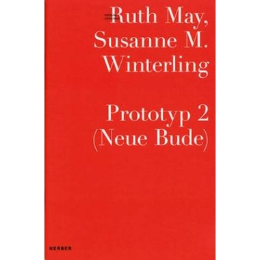Ruth May/Susanne M. Winterling :Prototype 2 (New Hangout)