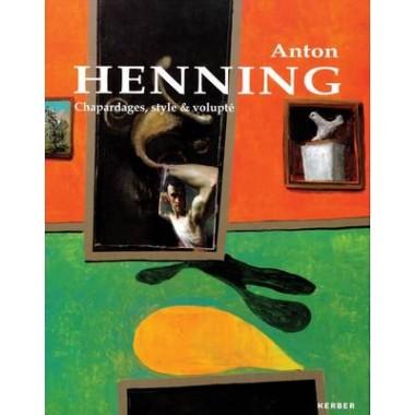 Anton Henning: Chapardages, Style & Volupte