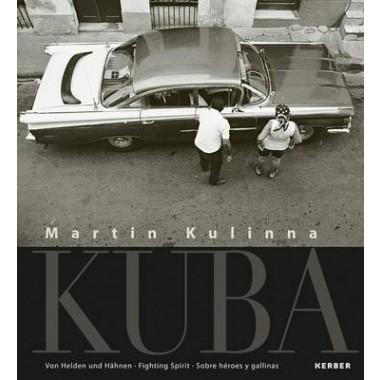 Martin Kulinna :Cuba: of Heroes and Hens/Fighting Spirit