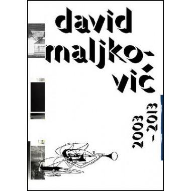 David Maljkovic :2003-2013