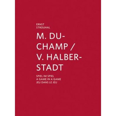 M. Duchamp/V. Halberstadt :A Game in a Game