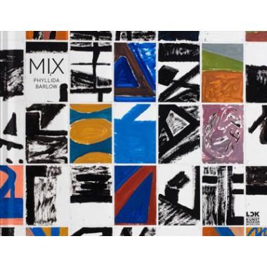 Phyllida Barlow :Mix