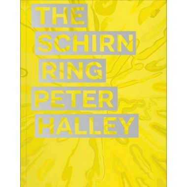 Peter Halley :The Schirn Ring