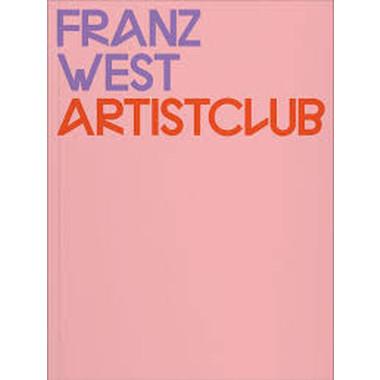 Franz West :Artistclub