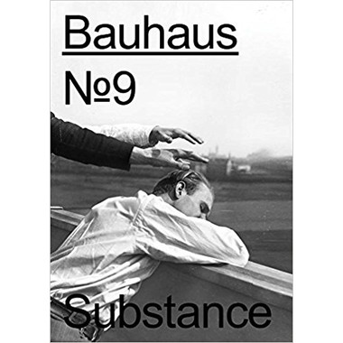 Bauhaus No. 9 :Substance
