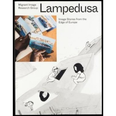 Lampedusa - Image Stories from the Edge of Europe