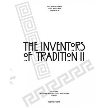 Beca Lipscombe, Lucie Mckenzie :The Inventors of Tradition II