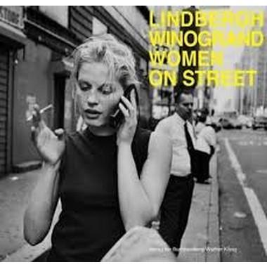 Winogrand / Lindbergh :Women