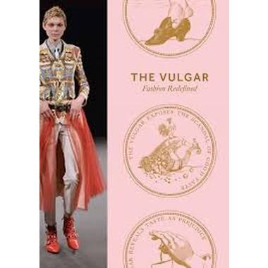 The Vulgar :Fashion Redefined