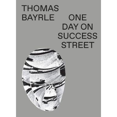 Thomas Bayrle :One Day On Success Street