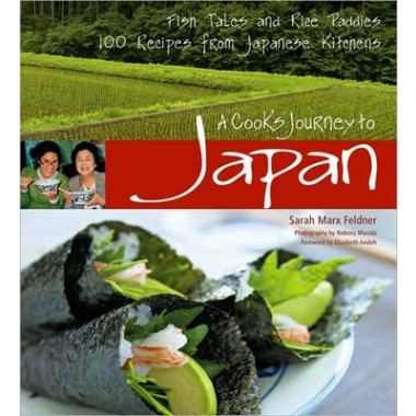 Cook's Journey to Japan :100 Stories and Recipes from Japanese Kitchens