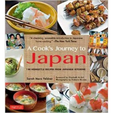 Cook's Journey to Japan :100 Homestyle Recipes from Japanese Kitchens