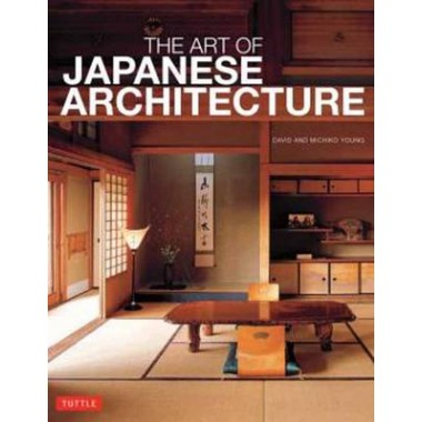 ART OF JAPANESE ARCHITECTURE PB