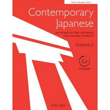 Contemporary Japanese Volume 2 :An Introductory Textbook for College Students