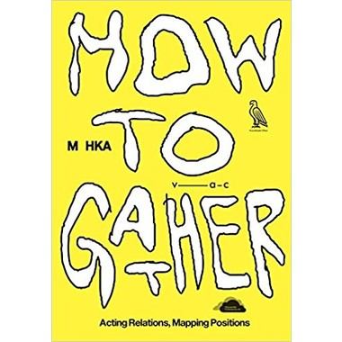 How to Gather :Acting Relations, Mapping Positions