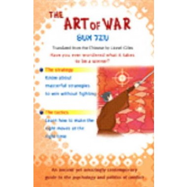 The Art of War Sun Tzu :The Oldest Military Treatise in the World
