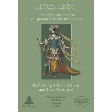 Les collections des arts du spectacle et leur traitement- Performing Arts Collections and Their Treatment :Congres de Rome SIBMAS (2002)- SIBMAS Congress in Rome (2002)