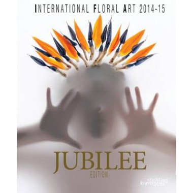 International Floral Art 14/15 Jubilee Edition