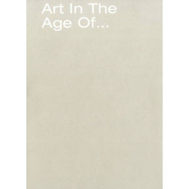 Art in the Age of...