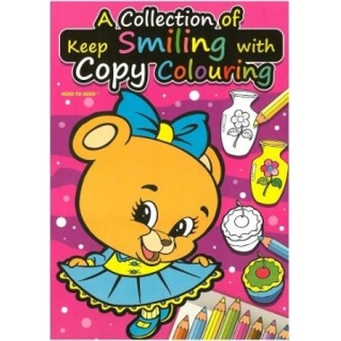 KEEP SMILING WITH COPY COLOURING