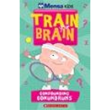TRAIN YOUR BRAIN CONFOUNDING CONUNDRUMS