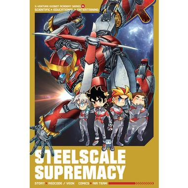 X-VENTURE EXOBOT ACADEMY: STEELSCALE SUP