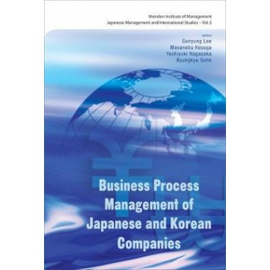 Business Process Management Of Japanese And Korean Companies