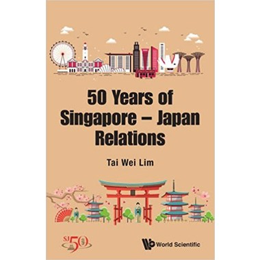 50 Years of Singapore-Japan Relations