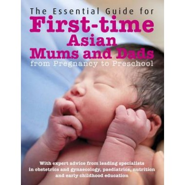 The Essential Guide for First Time Asian Mums and Dads