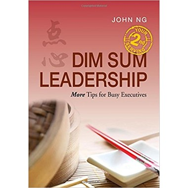 Dim Sum Leadership: Your 2nd Serving